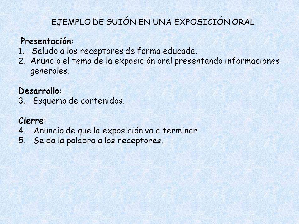 EJEMPLO DE GUIÓN EN UNA EXPOSICIÓN ORAL
