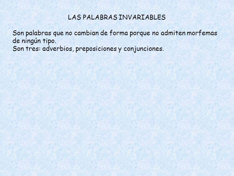 LAS PALABRAS INVARIABLES