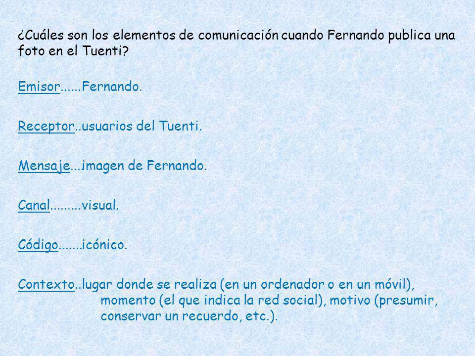 ¿Cuáles son los elementos de comunicación cuando Fernando publica una foto en el Tuenti