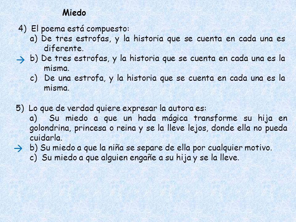 4) El poema está compuesto: