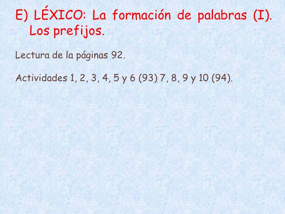 E) LÉXICO: La formación de palabras (I). Los prefijos.