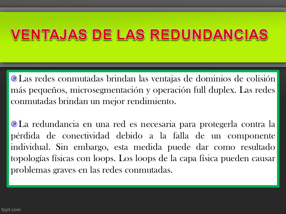 VENTAJAS DE LAS REDUNDANCIAS