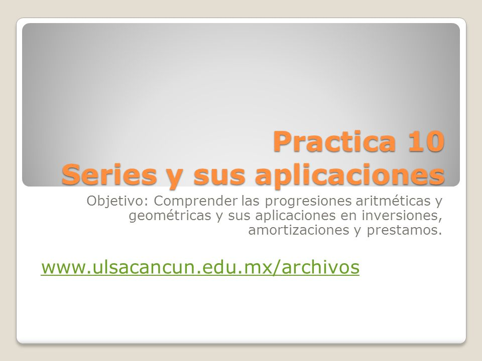 Practica 10 Series y sus aplicaciones