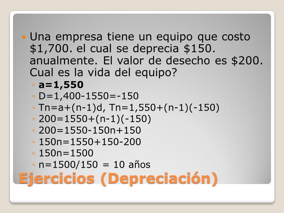 Ejercicios (Depreciación)