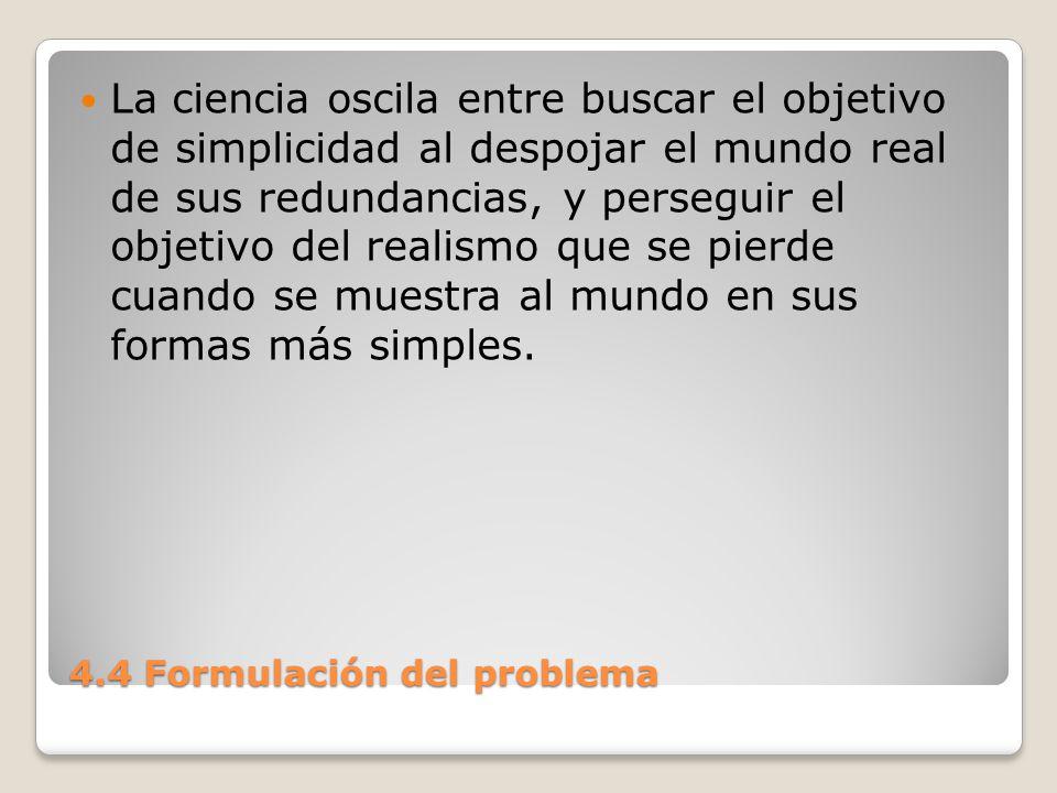 4.4 Formulación del problema
