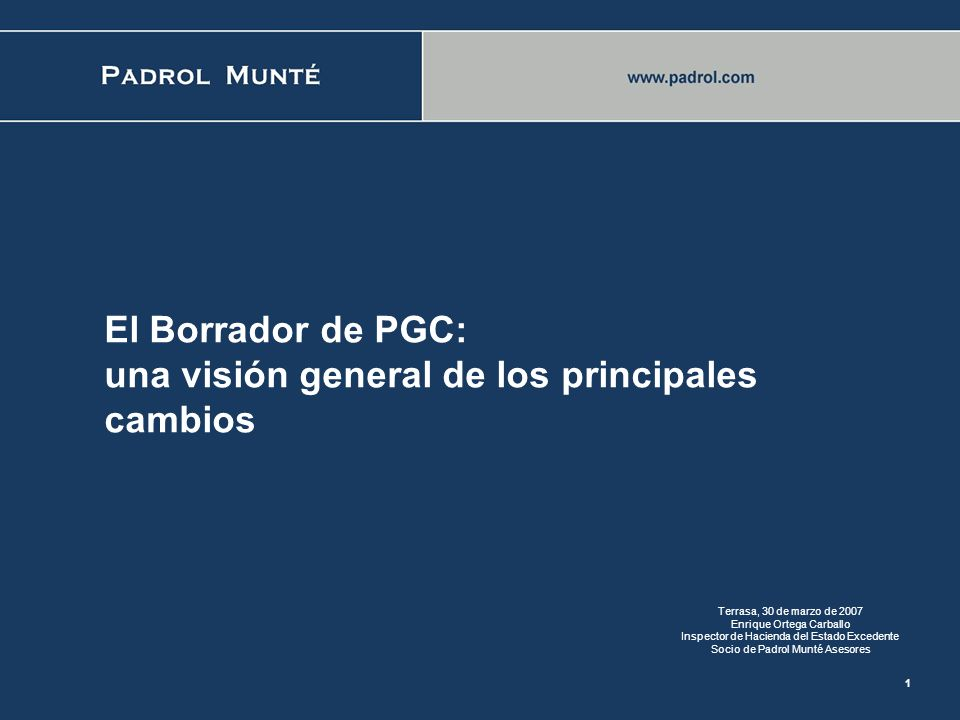 El Borrador de PGC: una visión general de los principales cambios