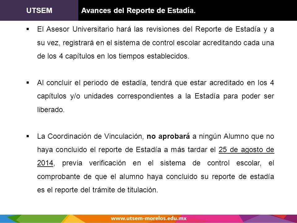 UTSEM Avances del Reporte de Estadía.