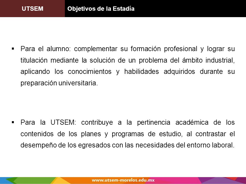 UTSEM Objetivos de la Estadía.
