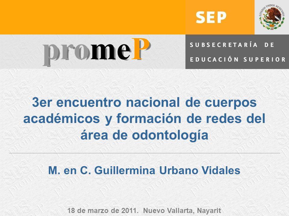 3er encuentro nacional de cuerpos académicos y formación de redes del área de odontología