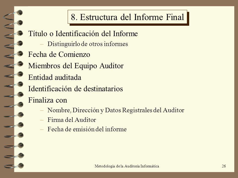 8. Estructura del Informe Final