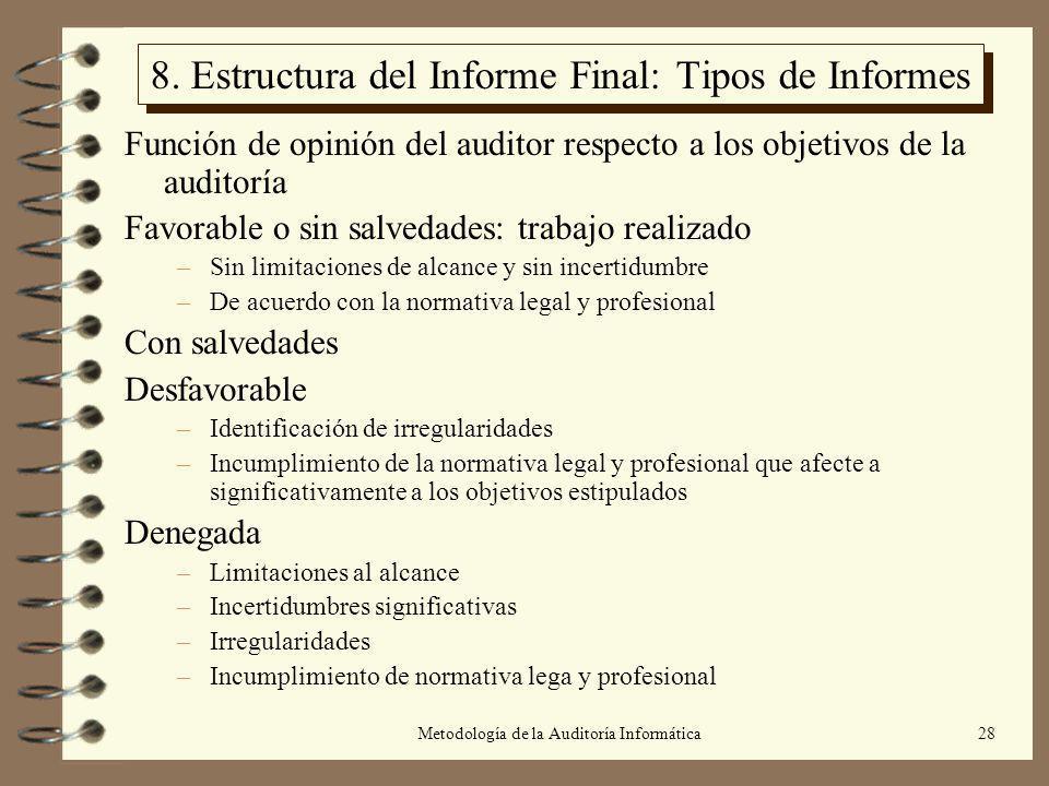 8. Estructura del Informe Final: Tipos de Informes