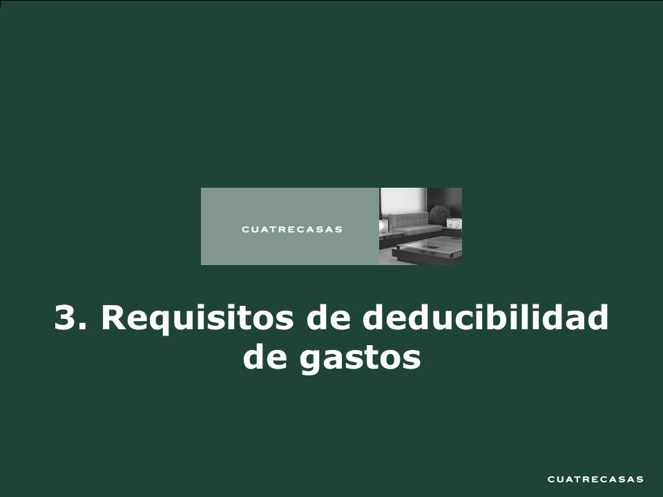 3. Requisitos de deducibilidad