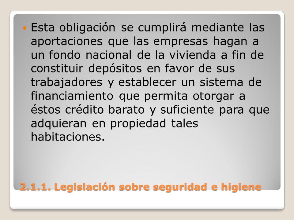 2.1.1. Legislación sobre seguridad e higiene