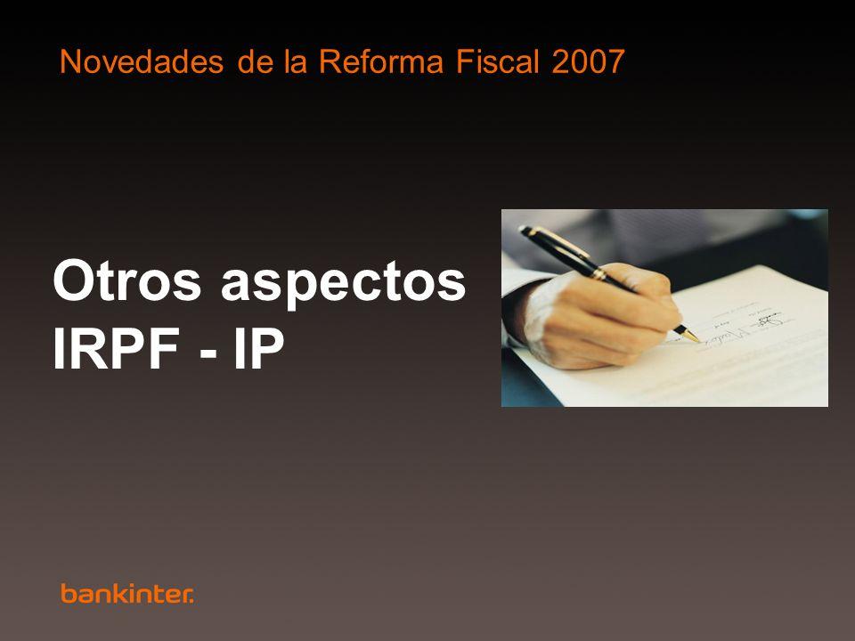 Otros aspectos IRPF - IP