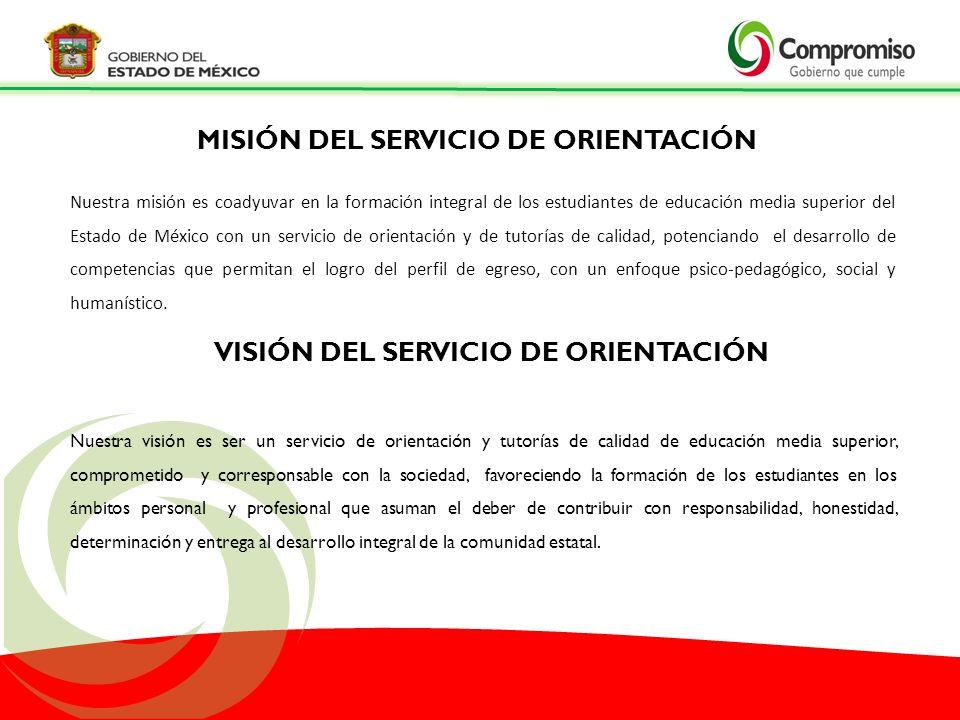 MISIÓN DEL SERVICIO DE ORIENTACIÓN VISIÓN DEL SERVICIO DE ORIENTACIÓN