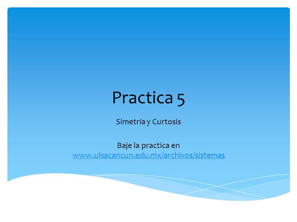 Baje la practica en www.ulsacancun.edu.mx/archivos/sistemas