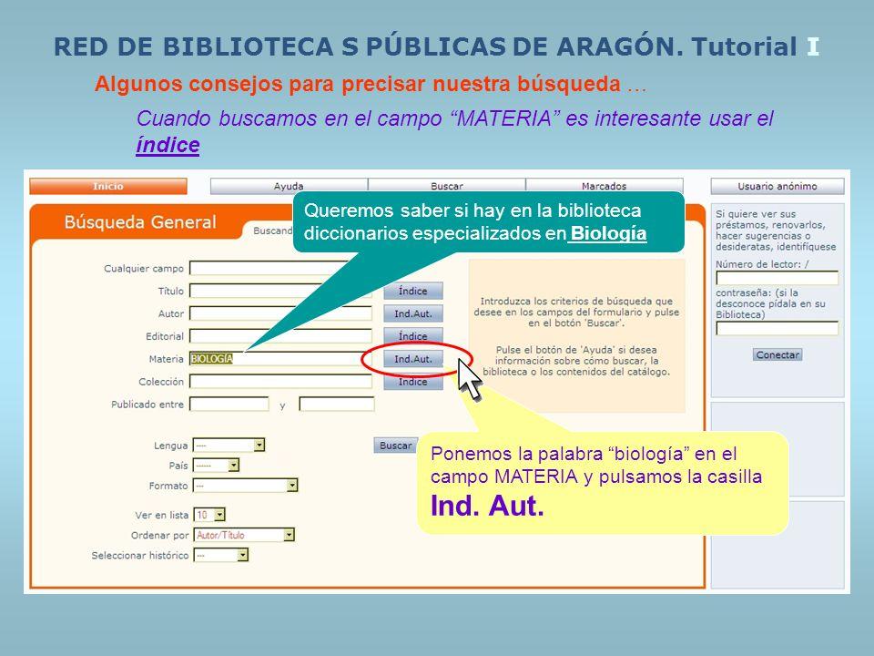 RED DE BIBLIOTECA S PÚBLICAS DE ARAGÓN. Tutorial I