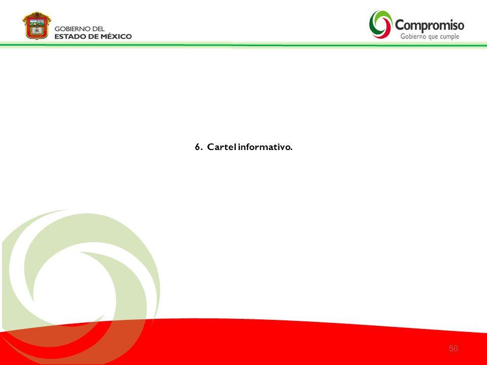 6. Cartel informativo.