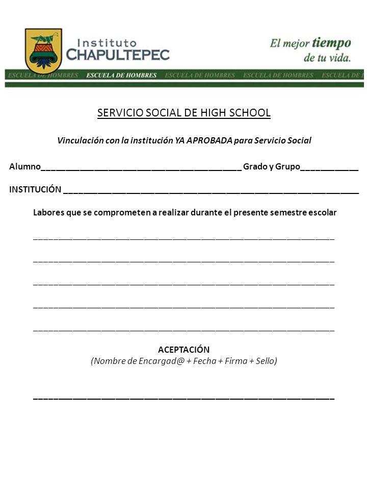 Vinculación con la institución YA APROBADA para Servicio Social