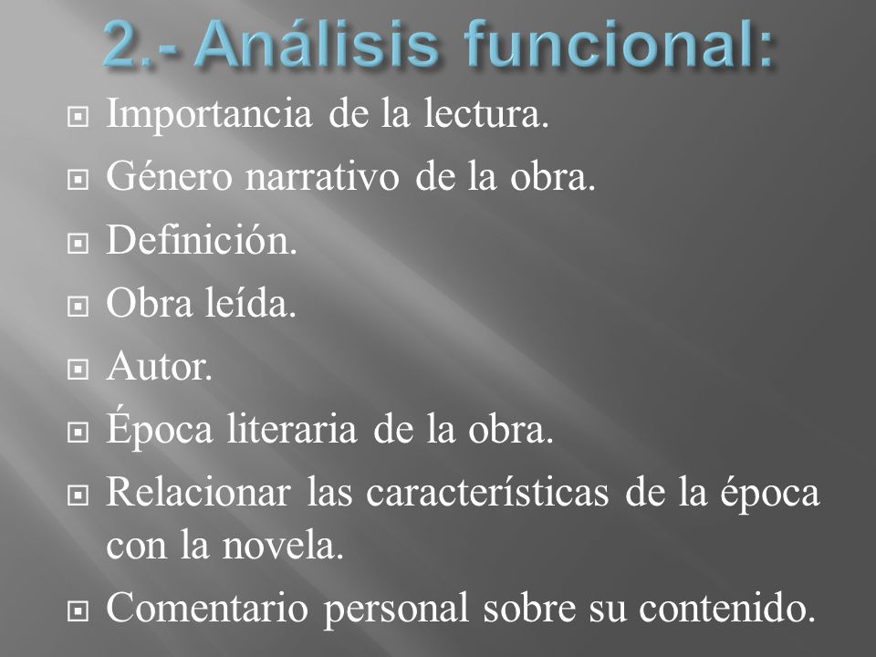 2.- Análisis funcional: Importancia de la lectura.