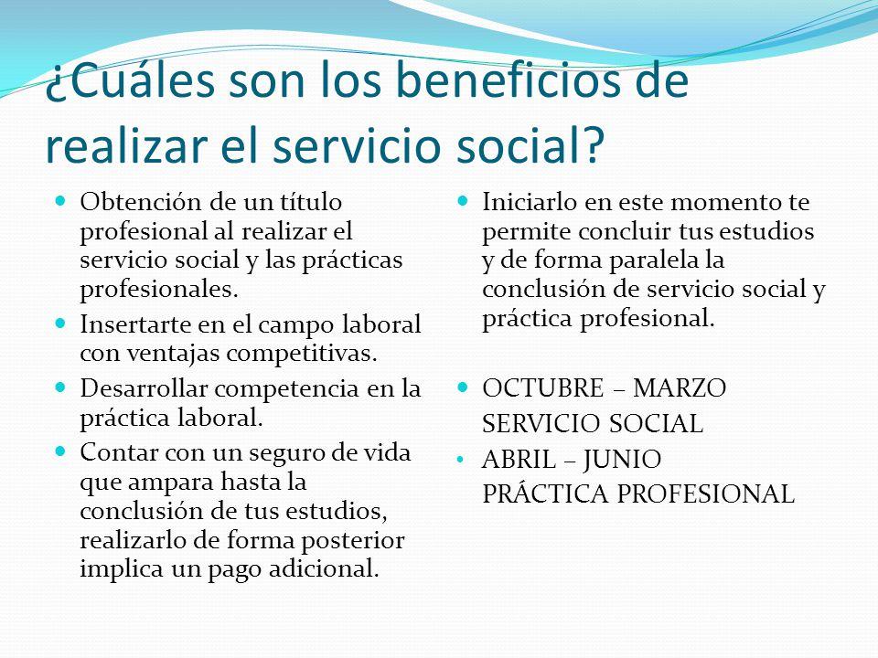 ¿Cuáles son los beneficios de realizar el servicio social