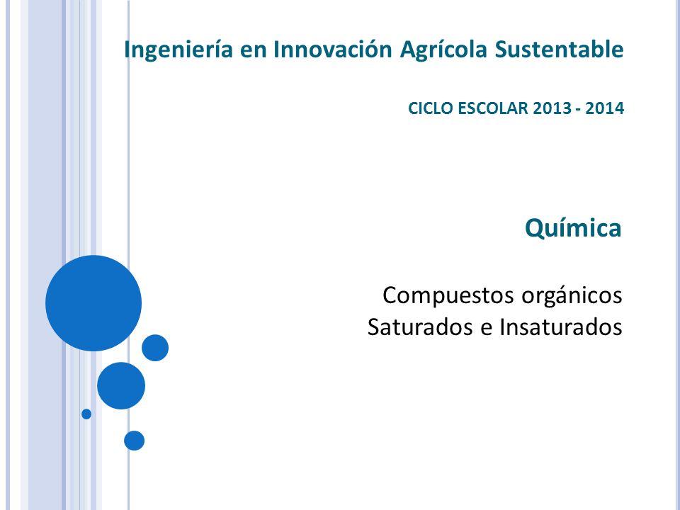 Química Ingeniería en Innovación Agrícola Sustentable