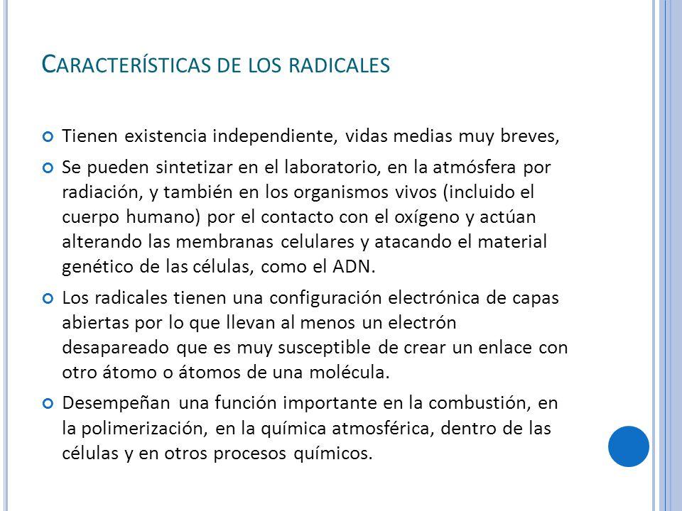 Características de los radicales