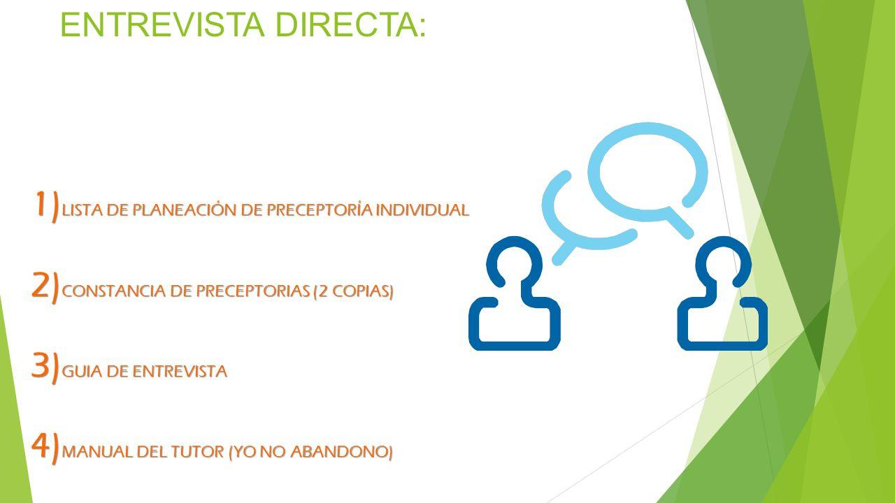 ENTREVISTA DIRECTA: LISTA DE PLANEACIÓN DE PRECEPTORÍA INDIVIDUAL
