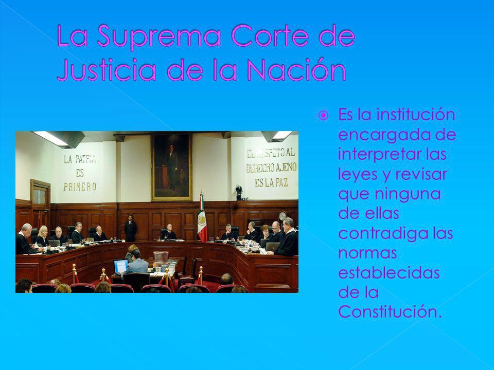 La Suprema Corte de Justicia de la Nación