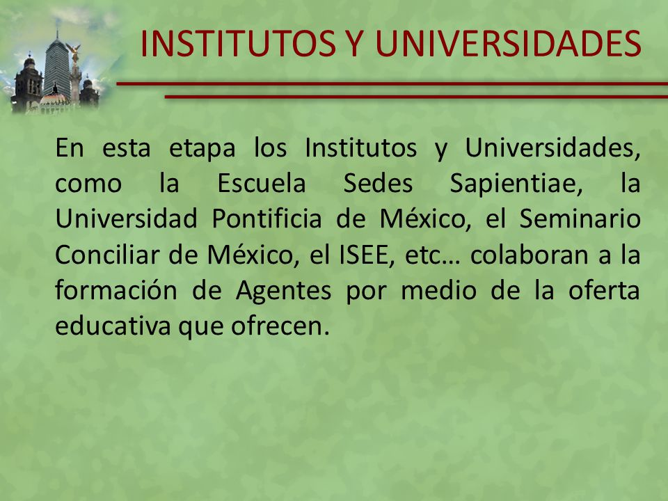 INSTITUTOS Y UNIVERSIDADES