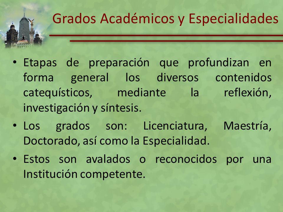 Grados Académicos y Especialidades