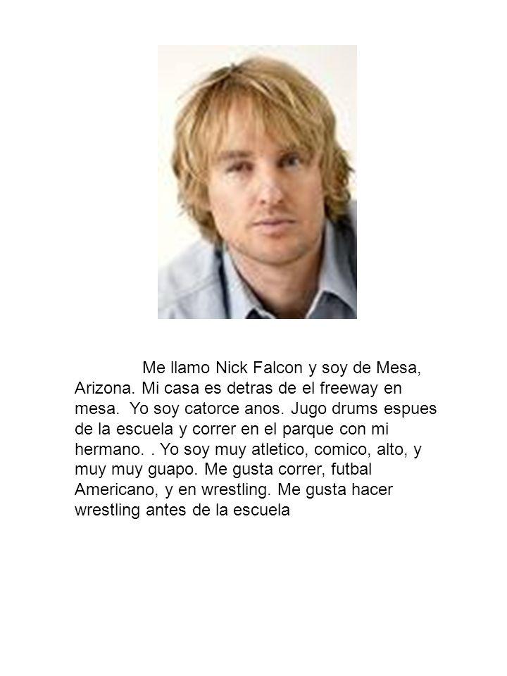 Me llamo Nick Falcon y soy de Mesa, Arizona
