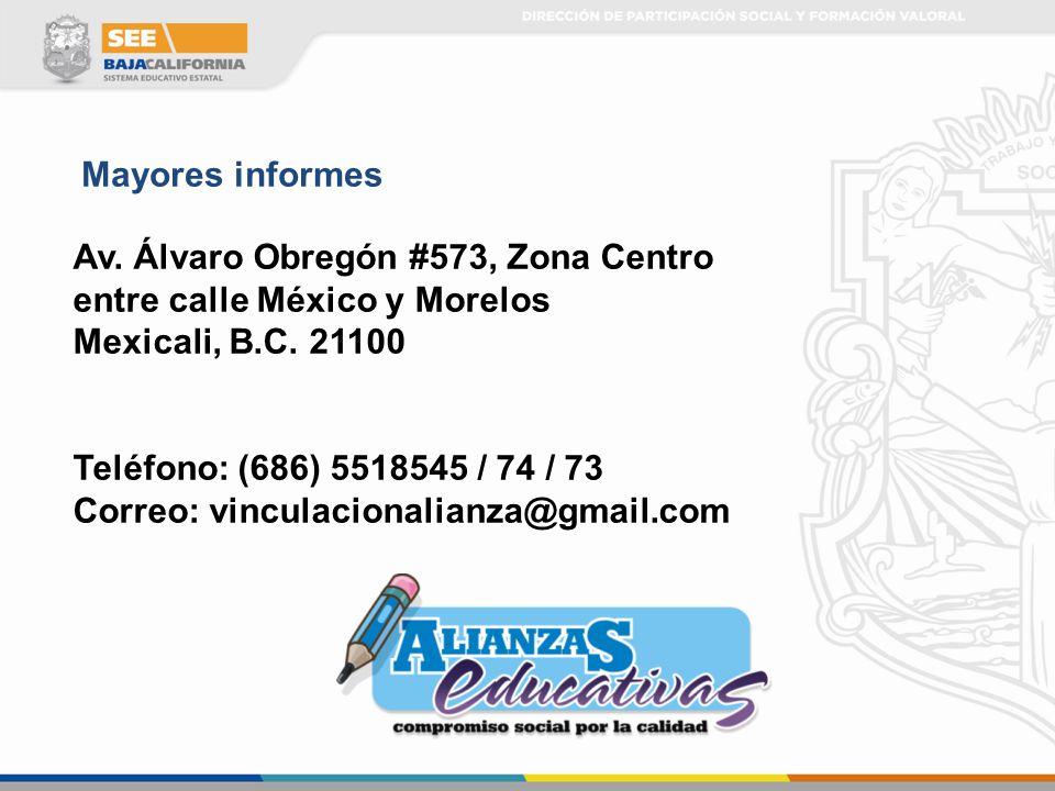 Mayores informes Av. Álvaro Obregón #573, Zona Centro. entre calle México y Morelos. Mexicali, B.C. 21100.