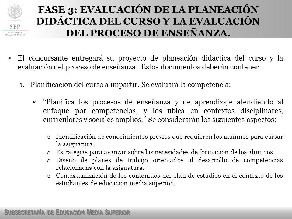 FASE 3: EVALUACIÓN DE LA PLANEACIÓN DIDÁCTICA DEL CURSO Y LA EVALUACIÓN DEL PROCESO DE ENSEÑANZA.