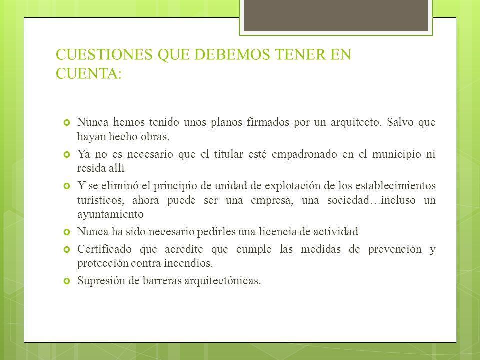 CUESTIONES QUE DEBEMOS TENER EN CUENTA: