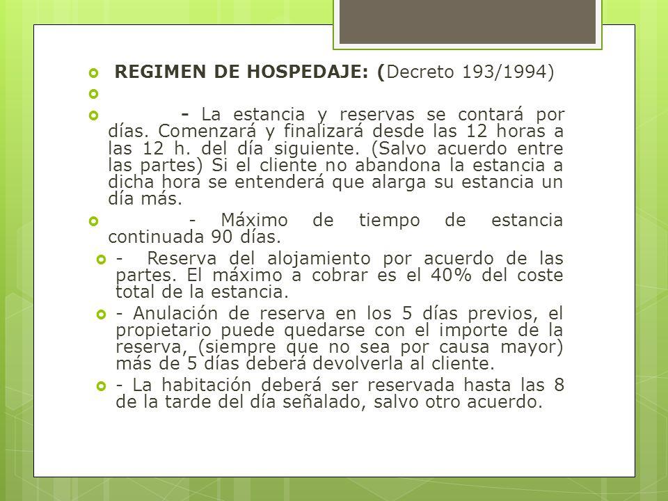 REGIMEN DE HOSPEDAJE: (Decreto 193/1994)