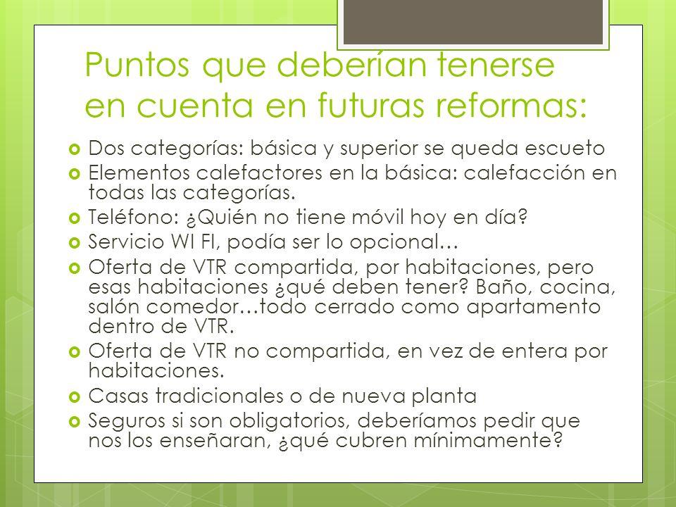 Puntos que deberían tenerse en cuenta en futuras reformas: