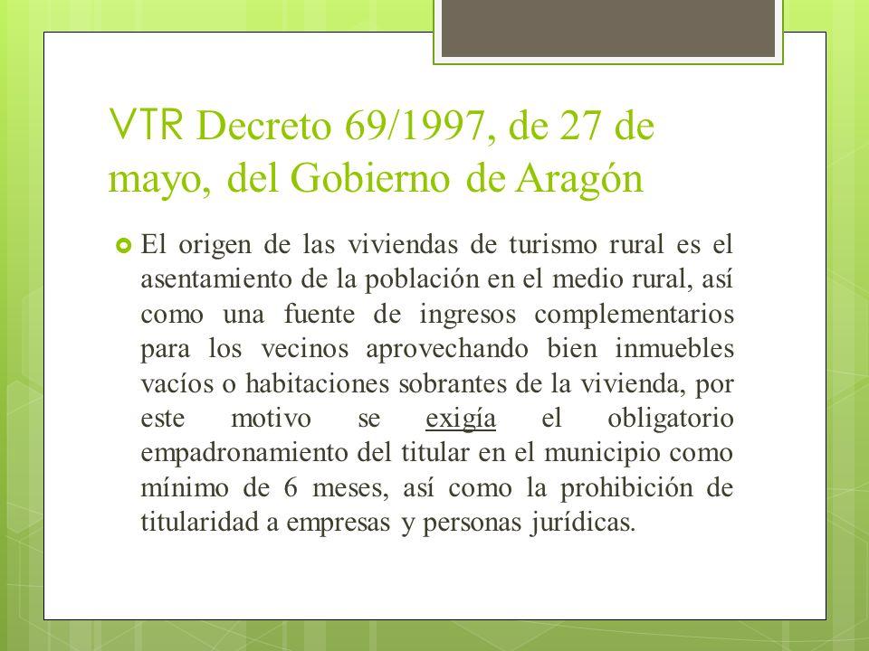 VTR Decreto 69/1997, de 27 de mayo, del Gobierno de Aragón