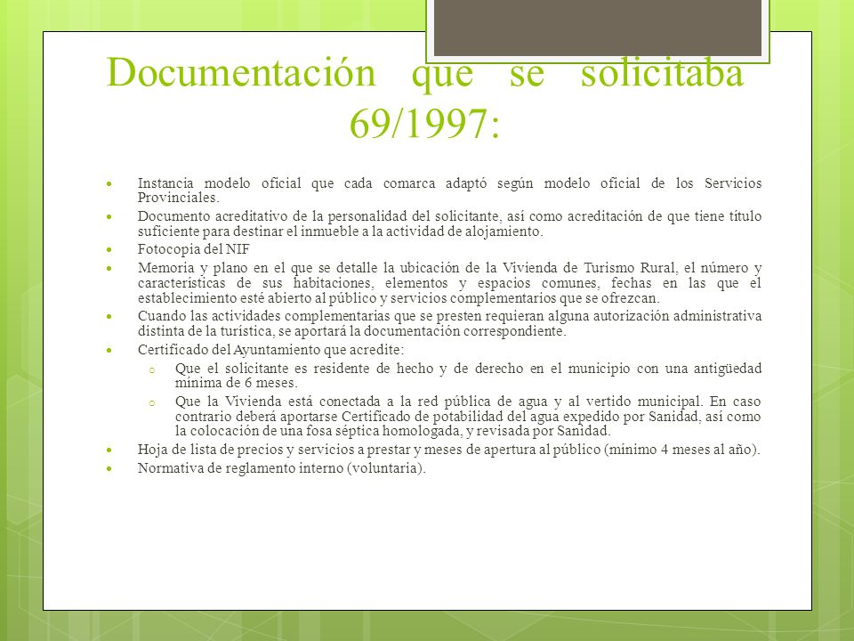 Documentación que se solicitaba 69/1997: