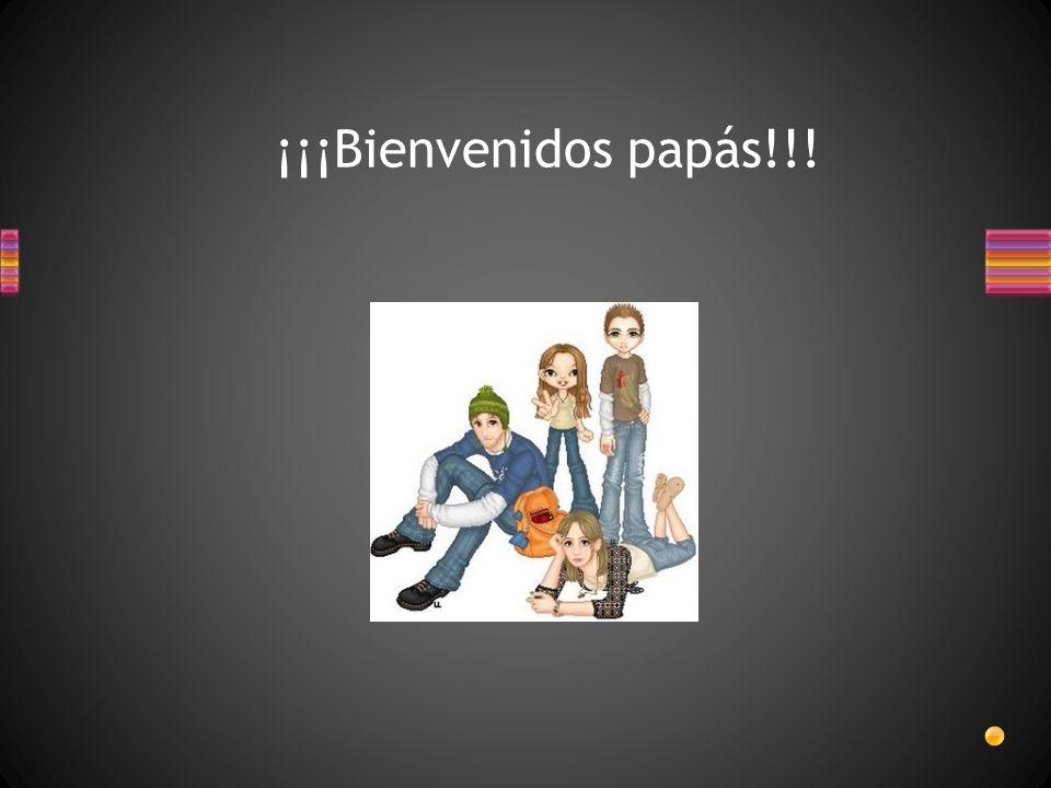 ¡¡¡Bienvenidos papás!!!