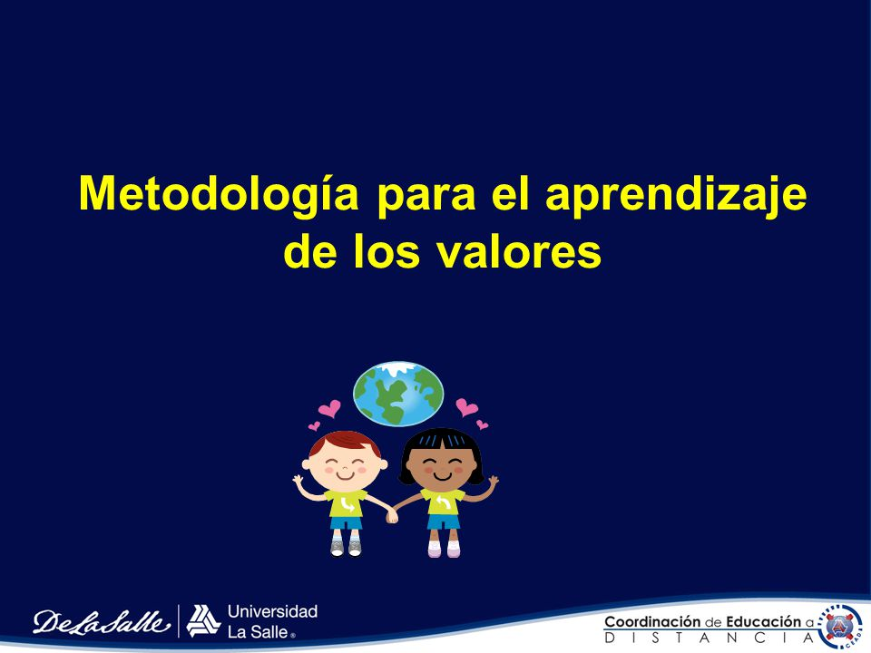 Metodología para el aprendizaje de los valores