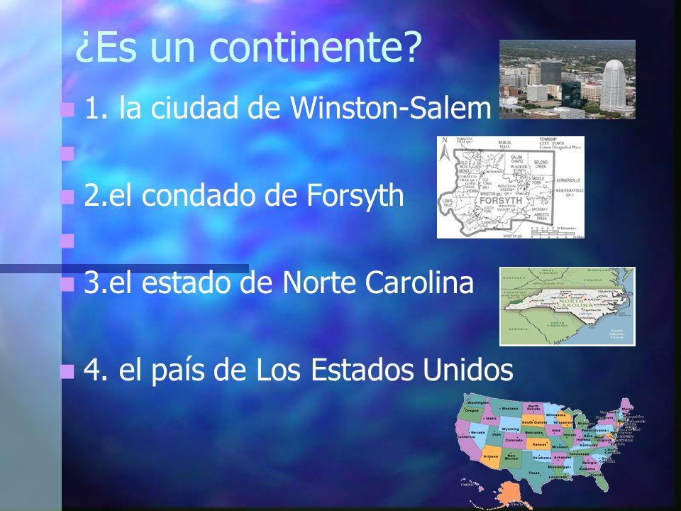 ¿Es un continente 1. la ciudad de Winston-Salem
