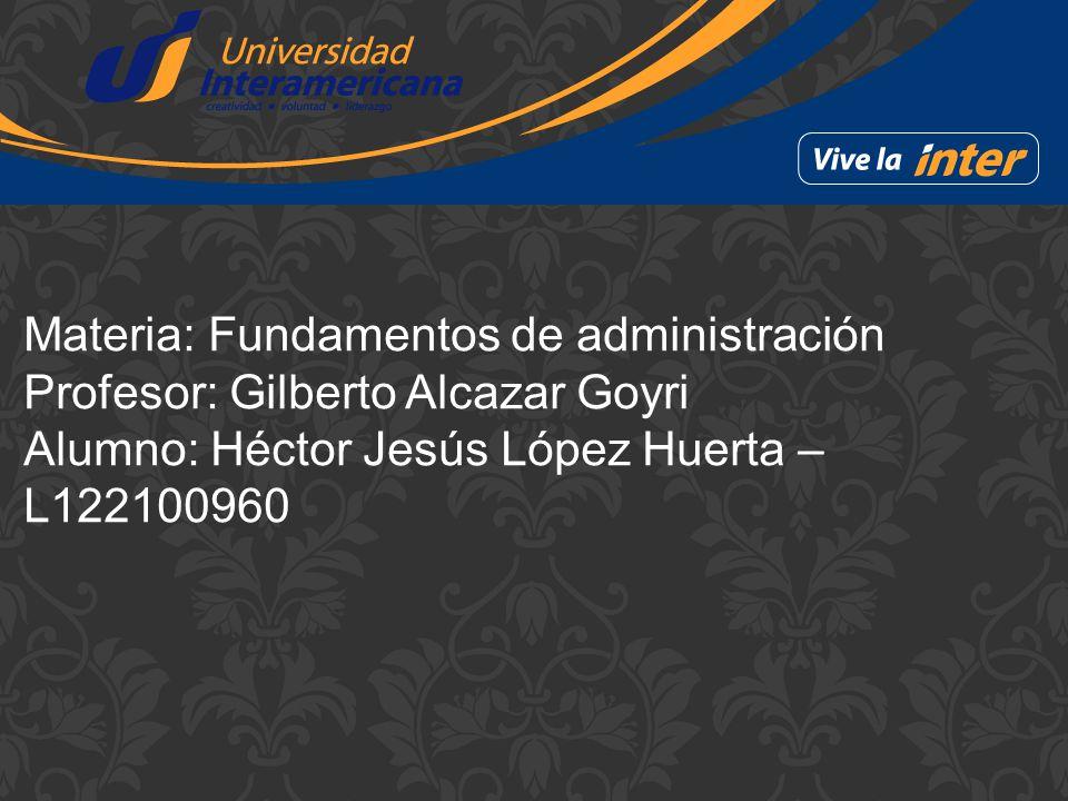 Materia: Fundamentos de administración