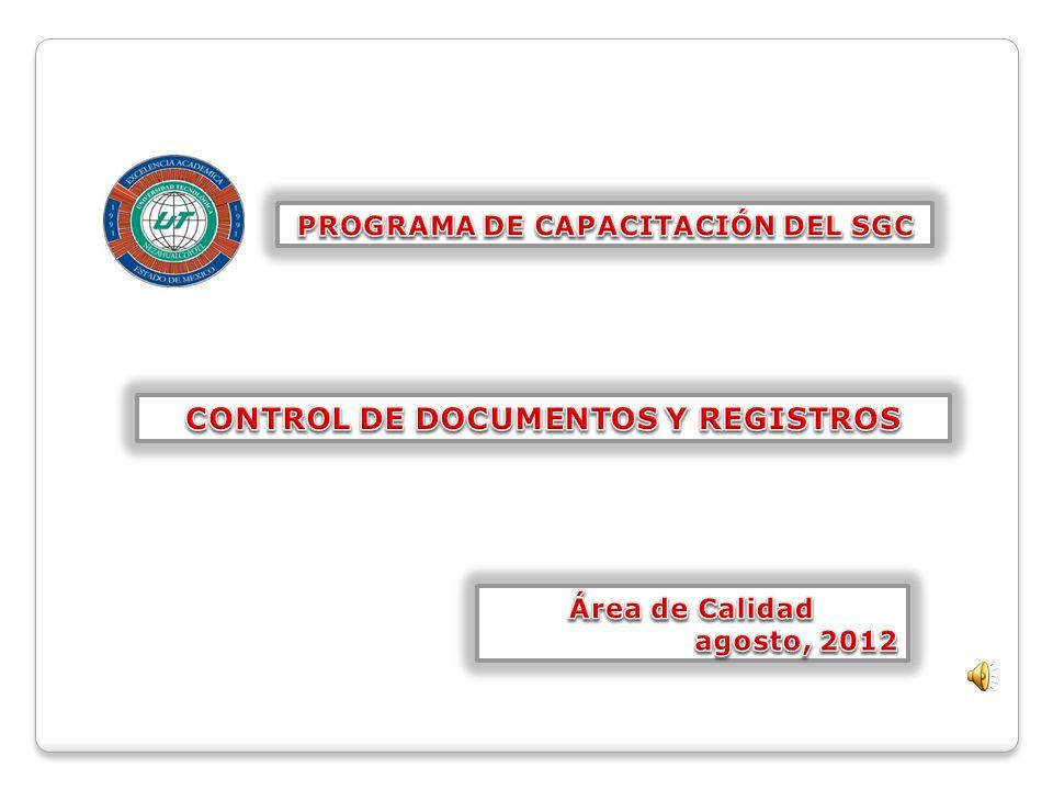 PROGRAMA DE CAPACITACIÓN DEL SGC CONTROL DE DOCUMENTOS Y REGISTROS