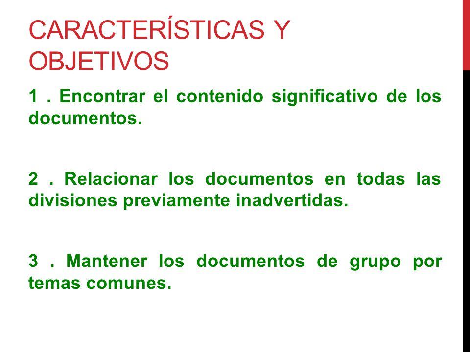 Características y objetivos