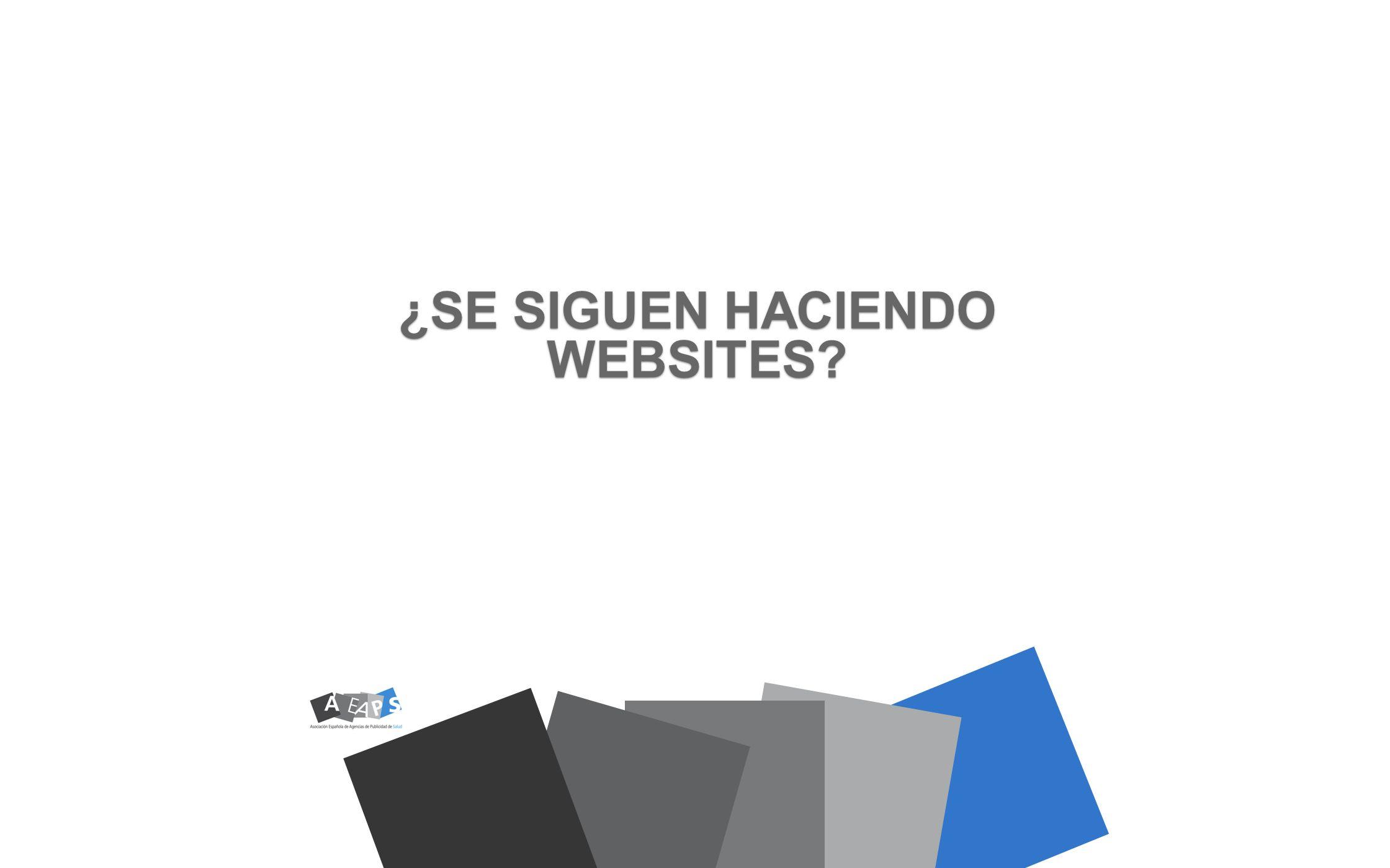 ¿SE SIGUEN HACIENDO WEBSITES
