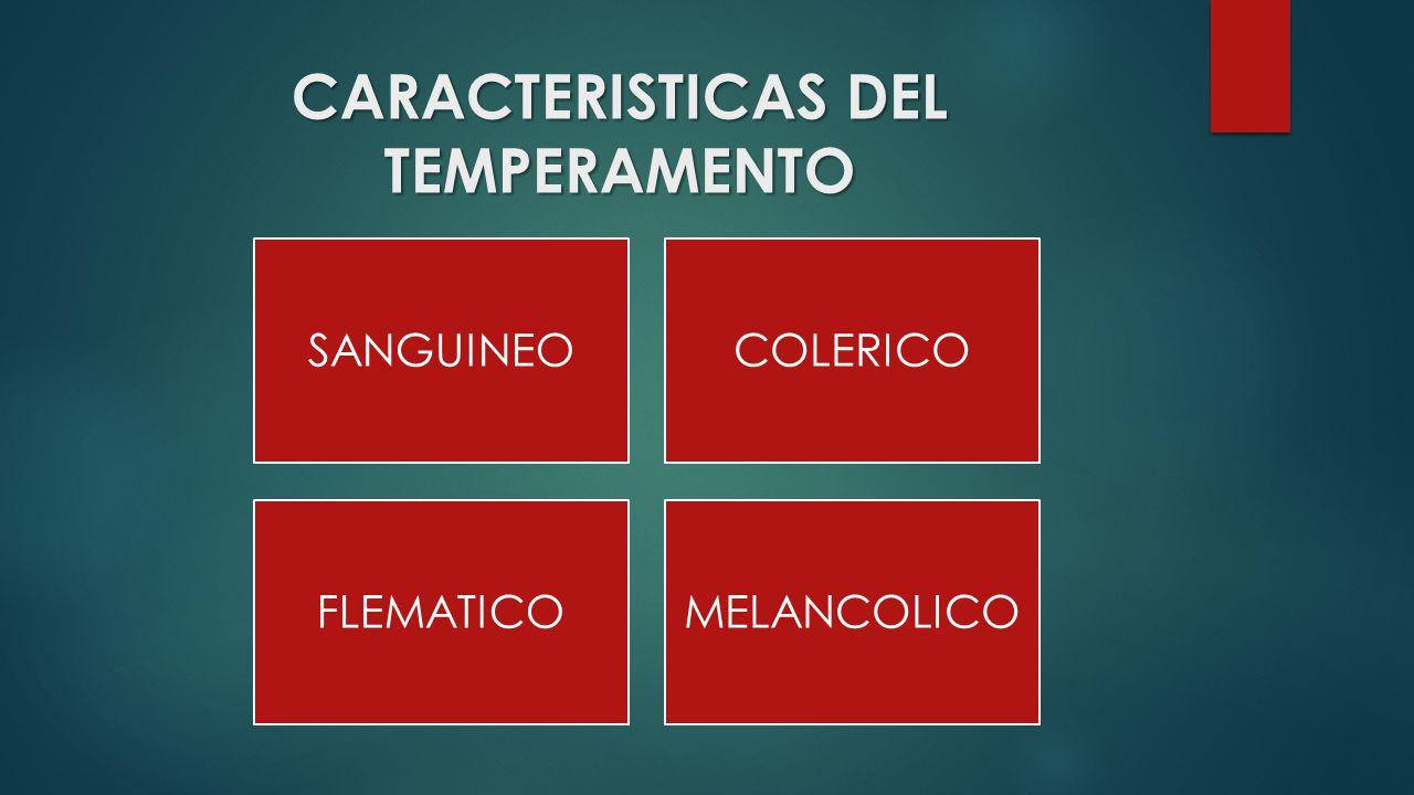 CARACTERISTICAS DEL TEMPERAMENTO