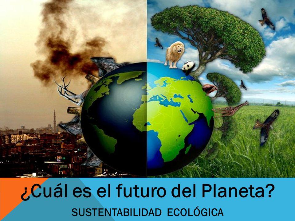 ¿Cuál es el futuro del Planeta