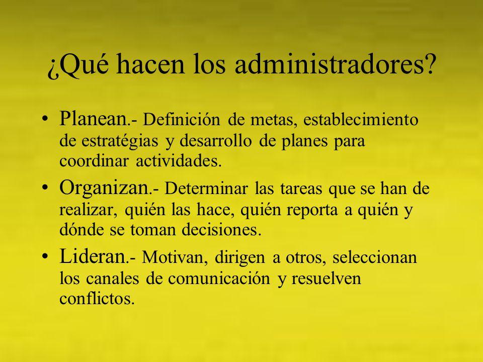 ¿Qué hacen los administradores