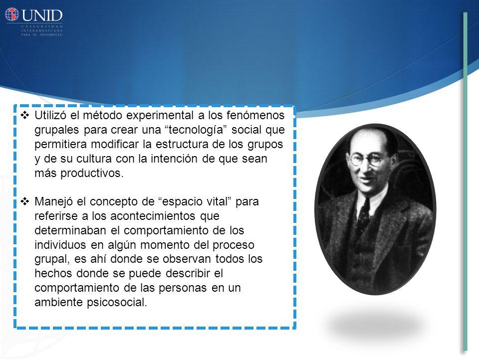 Utilizó el método experimental a los fenómenos grupales para crear una tecnología social que permitiera modificar la estructura de los grupos y de su cultura con la intención de que sean más productivos.